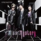Miss Mystery(�߸ˤ��ꡣ)
