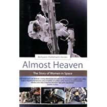 Almost Heaven: The Story of Women in Space Paperback