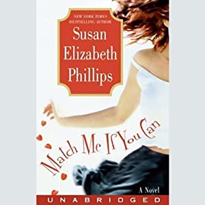 Match Me If You Can: A Novel | [Susan Elizabeth Phillips]