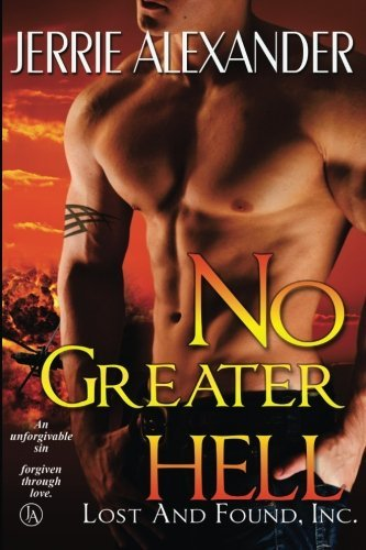 No Greater Hell (Lost and Found, Inc.) (Volume 4)
