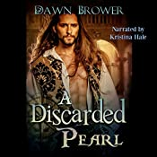 A Discarded Pearl: A Marsden Romance, Book 5 | Dawn Brower