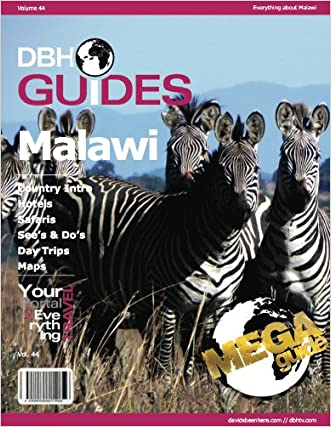 Malawi, Africa Country Travel Guide 2013: Attractions, Restaurants, and More...