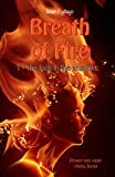 Breath of Fire, book 1: The face in the shadows (English Edition)