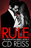 Rule (A Mafia Romance) (The Corruption Series Book 3)