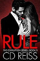 Rule (A Mafia Romance) (The Corruption Book 3) (English Edition)