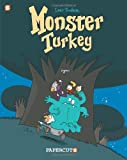 Monster Graphic Novels: Monster Turkey (1597073490) by Trondheim, Lewis