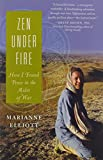 img - for Zen Under Fire: How I Found Peace in the Midst of War book / textbook / text book