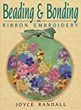 img - for Beading & Bonding in Ribbon Embroidery book / textbook / text book