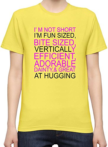I'm Not Short I Am Fun Slogan T-Shirt per Donne XX-Large