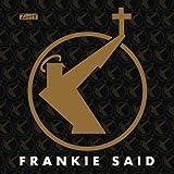 Frankie Said [+digital booklet]