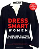 img - for Chic Simple Dress Smart Women: Wardrobes That Win in the New Workplace book / textbook / text book