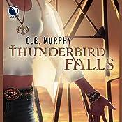 Thunderbird Falls: The Walker Papers, Book 2 | C.E. Murphy