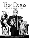 img - for Top Dogs & Their Pets book / textbook / text book