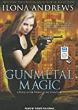 Ilona Andrews Gunmetal Magic (World of Kate Daniels Novels)