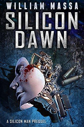 Silicon Dawn (Silicon Series Book 1)