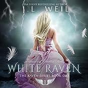 White Raven: The Raven Series Book 1 | [J.L. Weil]