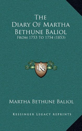 The Diary of Martha Bethune Baliol: From 1753 to 1754 (1853)