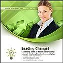 Leading Change!: Leadership Skills to Master Rapid Change (       UNABRIDGED) by Zig Ziglar, Mark Sanborn, Sheila Murray Bethel Narrated by Sheila Murray Bethel, Mark Sanborn, Zig Ziglar
