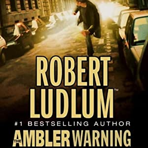 The Ambler Warning: A Novel | [Robert Ludlum]