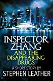 Inspector Zhang and the Disappearing Drugs (a short story)