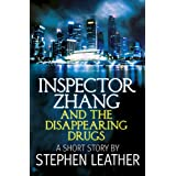 Inspector Zhang and the Disappearing Drugs (a short story)by Stephen Leather