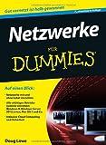 Netzwerke für Dummies (Fur Dummies)