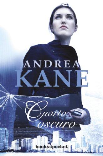 Cuarto oscuro de Andrea Kane