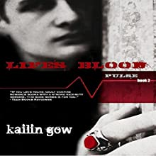 Life's Blood: Pulse, Book 2 (       UNABRIDGED) by Kailin Gow Narrated by Melissa Moran