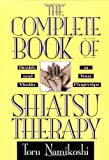 img - for The Complete Book of Shiatsu Therapy: Health and Vitality at Your Fingertips book / textbook / text book