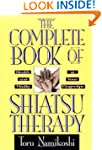 The Complete Book of Shiatsu Therapy:...