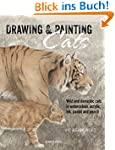 Drawing & Painting Cats: Wild and dom...