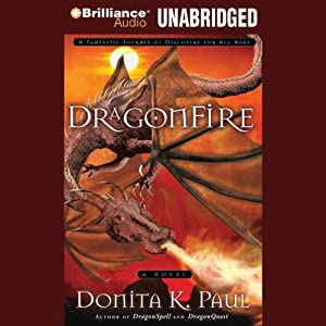 DragonFire: DragonKeepers Chronicles, Book 4 | [Donita K. Paul]