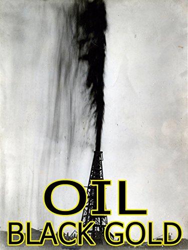 Oil: Black Gold