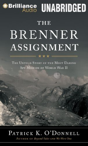 the-brenner-assignment-the-untold-story-of-the-most-daring-spy-mission-of-world-war-ii-written-by-pa