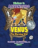 Windows to Adventure: Venus, the Morning Star (Volume 2)