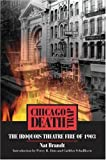 Chicago Death Trap: The Iroquois Theatre Fire of 1903 (080932721X) by Brandt, Nat