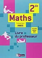 Indice 2de  Livre du professeur - (Éd. 2014)