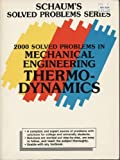 img - for 2000 Solved Problems in Mechanical Engineering Thermodynamics (Schaum's Solved Problems Series) Paperback January, 1989 book / textbook / text book