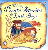 Pirate Stories for Little Boys (Picture Storybooks) (Usborne Story Collections for Little Children) Russell Punter