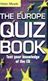 The Europe Quiz Book: Test Your Knowledge of Europe
