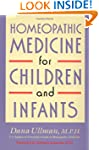 Homeopathic Medicine for Children and...