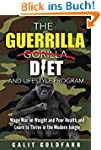 The Guerrilla/Gorilla Diet & Lifestyl...