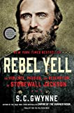 img - for Rebel Yell: The Violence, Passion, and Redemption of Stonewall Jackson book / textbook / text book