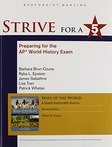 Strive for a 5 for Ways of the World: A Global History with Sources