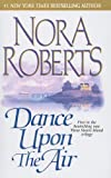 Dance Upon the Air (Three Sisters Island Trilogy (Prebound))