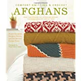 Comfort Knitting and Crochet: Afghans: More Than 50 Beautiful, Affordable Designs Featuring Berroco's Comfort Yarnby Norah Gaughan