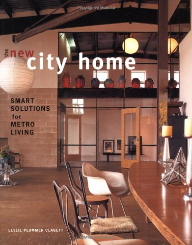 The New City Home: Smart Solutions for Metro Living - Taunton Press - 156158648X - ISBN:156158648X