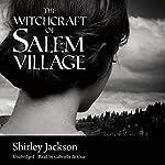The Witchcraft of Salem Village | Shirley Jackson