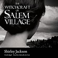 The Witchcraft of Salem Village (       UNABRIDGED) by Shirley Jackson Narrated by Gabrielle de Cuir