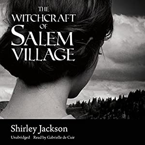 The Witchcraft of Salem Village Audiobook